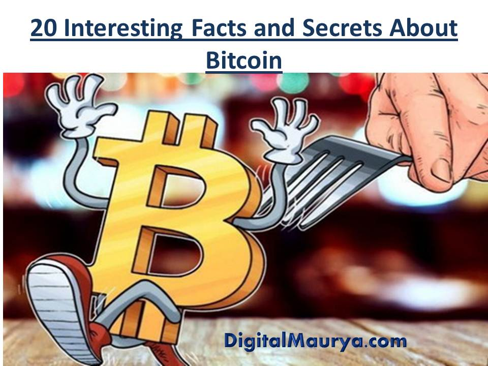 20 Interesting Facts and Secrets About Bitcoin