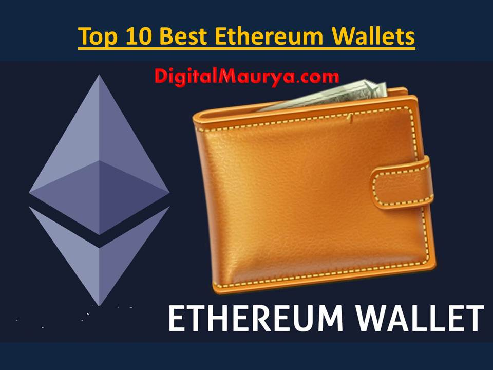 Top 10 Best Ethereum Wallets