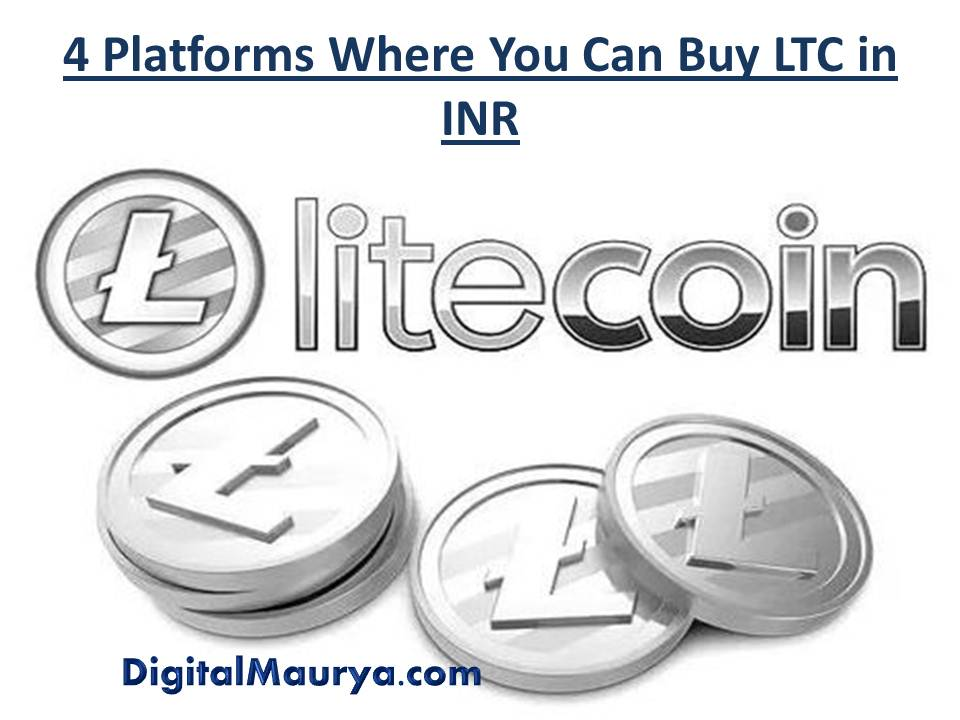 4 Platforms Where You Can Buy LTC in INR