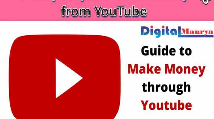 7 Easy Steps to Earn Money from YouTube in 2018