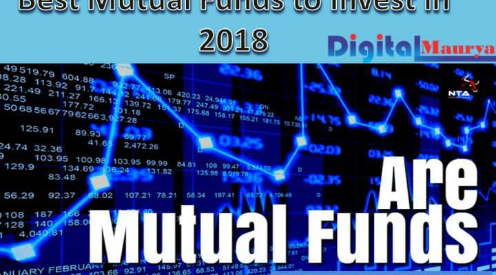 Best Mutual Funds to Invest in 2018