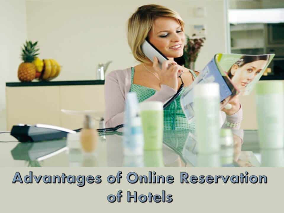 Advantages of Online Reservation of Hotels