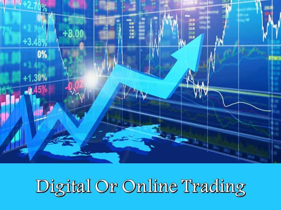 Digital Or Online Trading