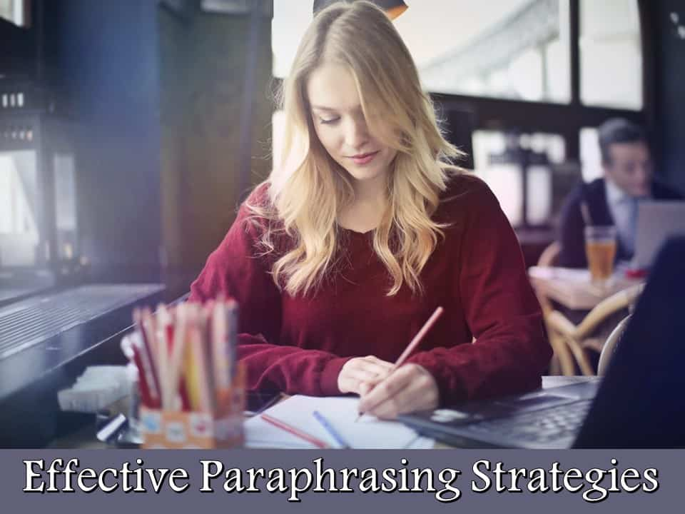 Effective Paraphrasing Strategies