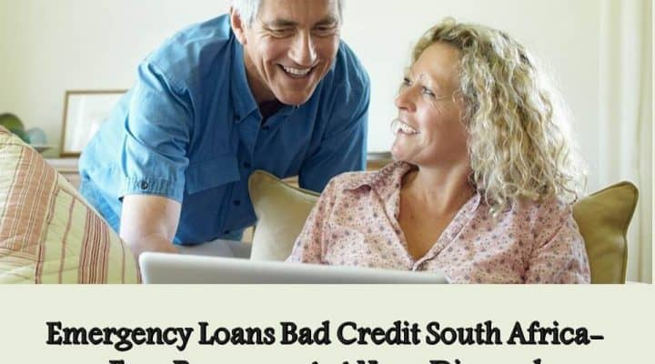 Emergency Loans Bad Credit South Africa- Easy Repayment at Your Disposal