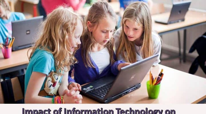 Impact of Information Technology on Education