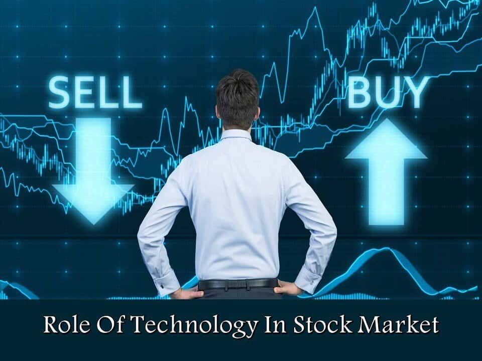 Role Of Technology In Stock Market