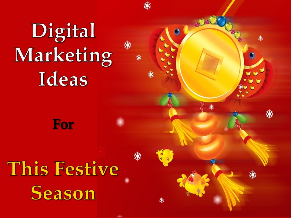 Digital Marketing Ideas for This Festive Season