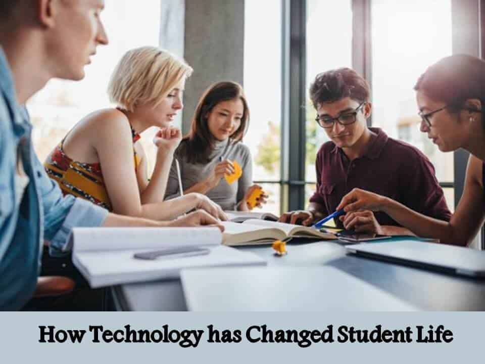 How Technology has Changed Student Life