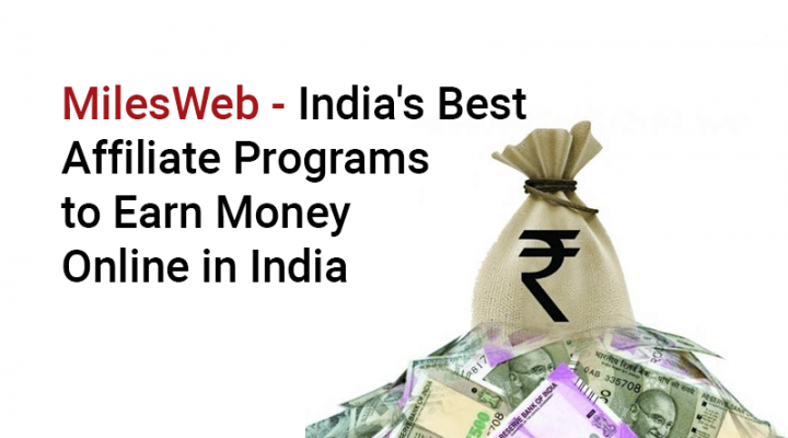 MilesWeb - India's Best Affiliate Programs to Earn Money Online in India