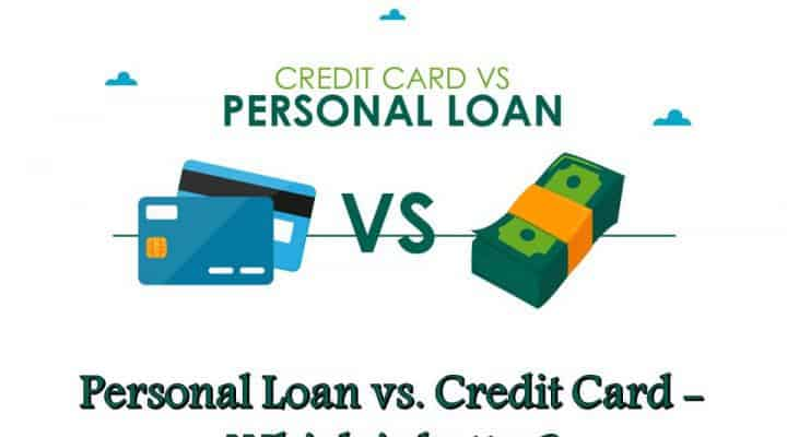 Personal Loan vs. Credit Card - Which is better