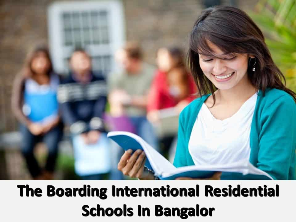 The Boarding International Residential Schools In Bangalor