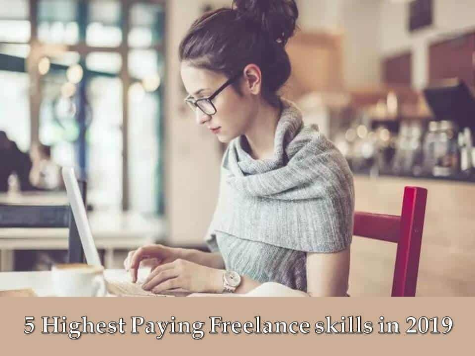 5 Highest Paying Freelance skills in 2019