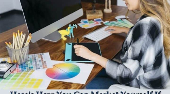 Here's How You Can Market Yourself If You're a Designer