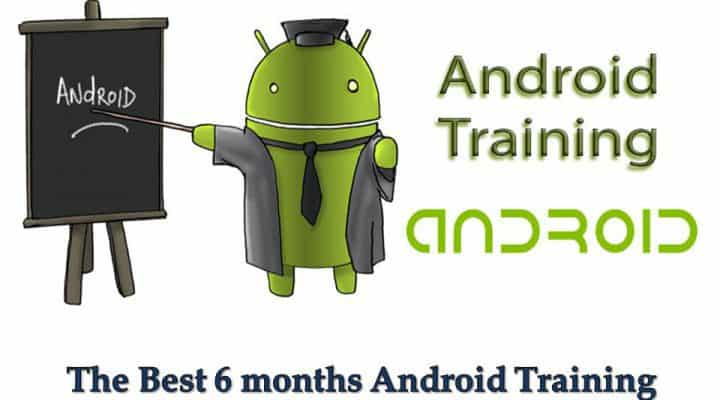 The Best 6 months Android Training Institute in Noida