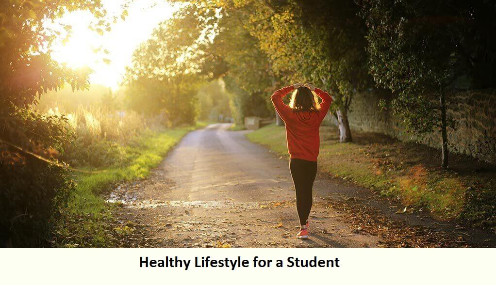 Healthy Lifestyle for a Student