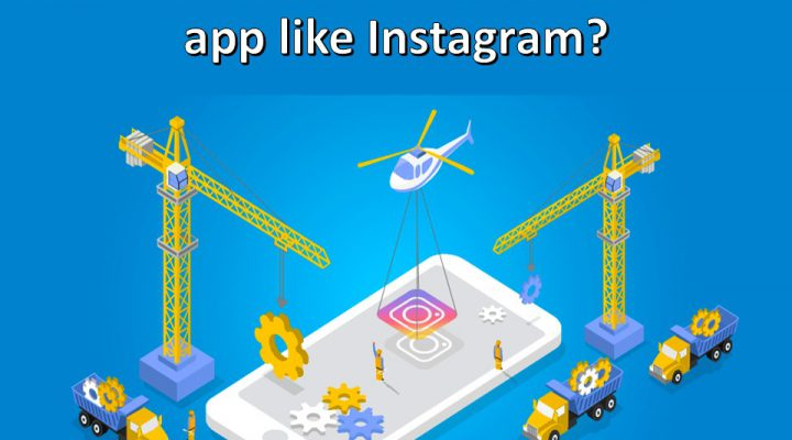 How much does cost to create an app like Instagram