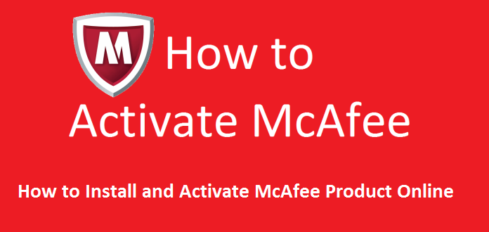 How to Install and Activate McAfee Product Online