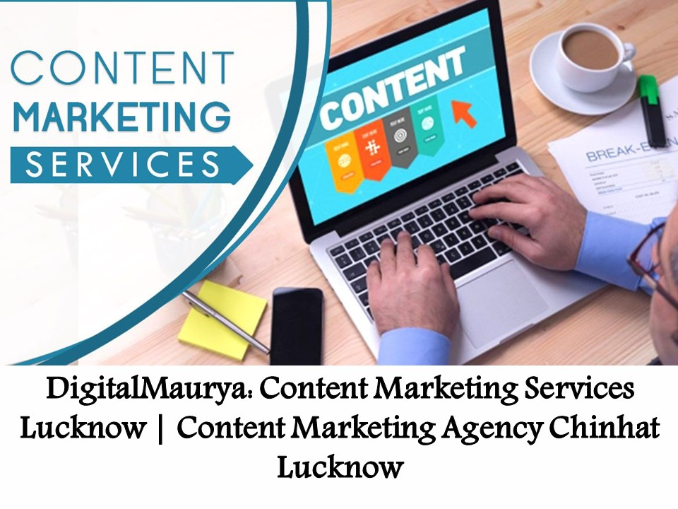 Content Marketing Services Lucknow