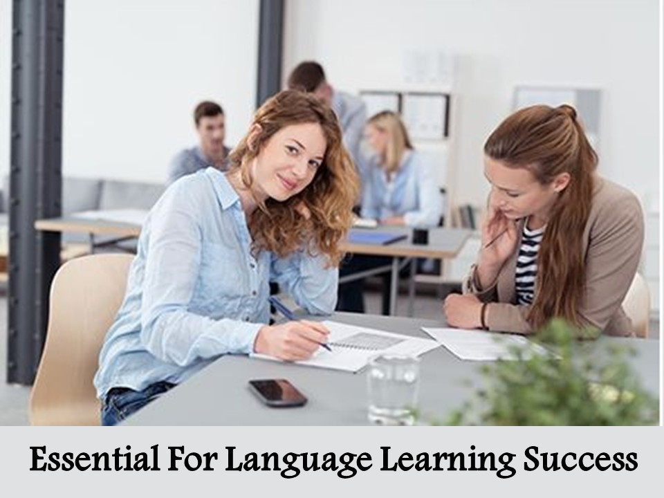 Essential For Language Learning Success