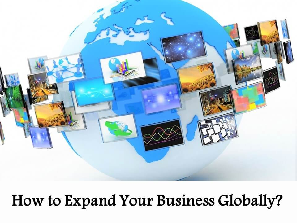 How to Expand Your Business Globally