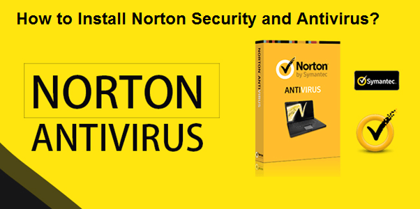 How to Install Norton Security and Antivirus