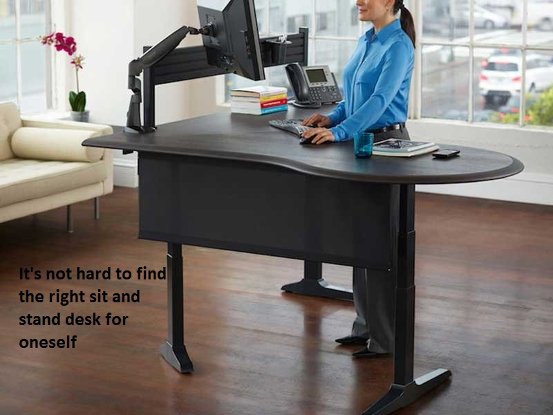 It's not hard to find the right sit and stand desk for oneself