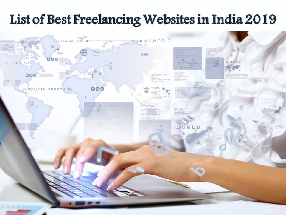 List of Best Freelancing Websites in India 2019