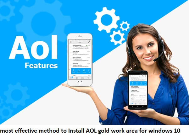 The most effective method to Install AOL gold work area for windows 10