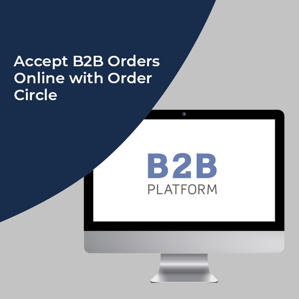 B2B Order Management Software