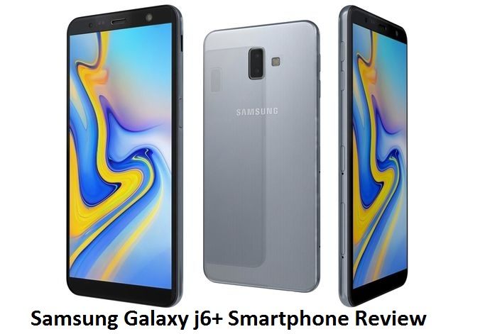 Samsung Galaxy j6+ Smartphone Review