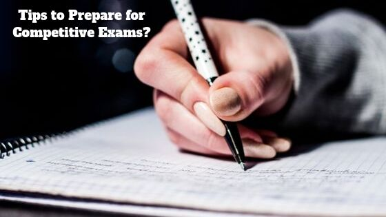 Tips to Prepare for Competitive Exams