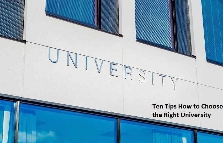 Ten Tips How to Choose the Right University