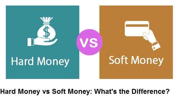 Hard Money vs Soft Money What's the Difference