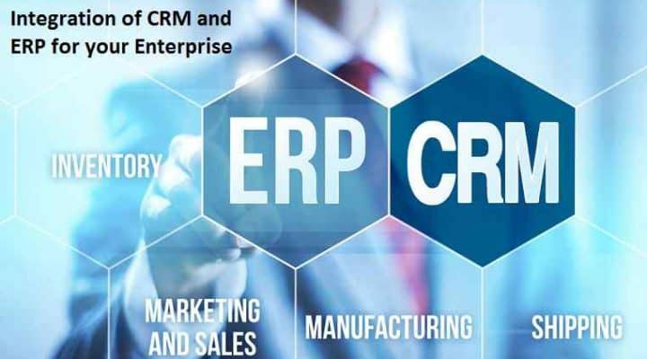 Integration of CRM and ERP for your Enterprise