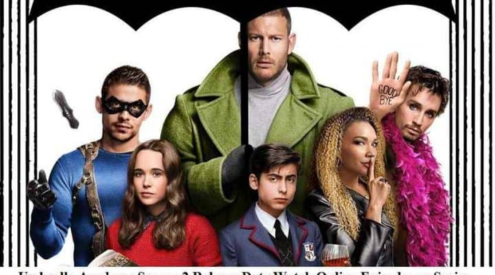 Umbrella Academy Season 2 Release Date Watch Online Episodes or Series