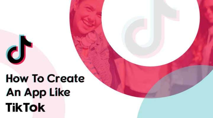 How to Create Video Social Media App like TikTok