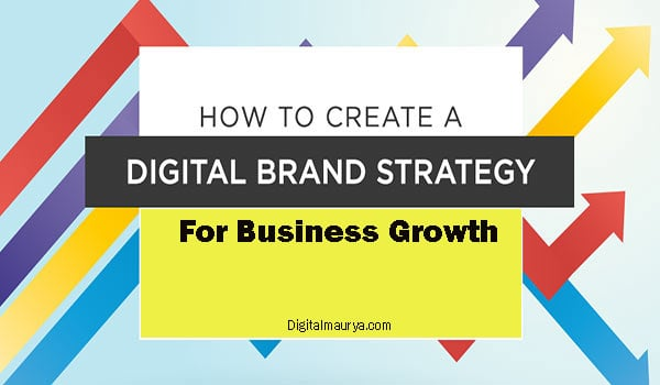Create a Digital Brand Strategy